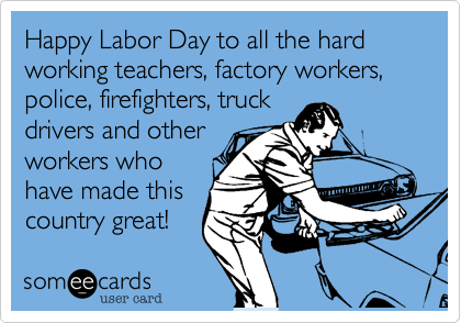 happy labor day connie